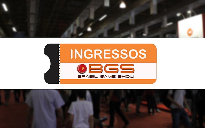 Brasil Game Show - Ingresso